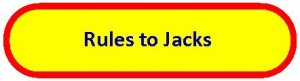 Rules to Jacks
