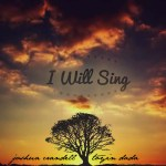 I Will Sing Cover Art