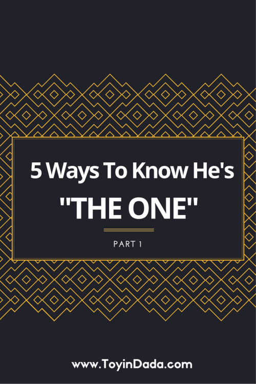 5 ways to know he's the one