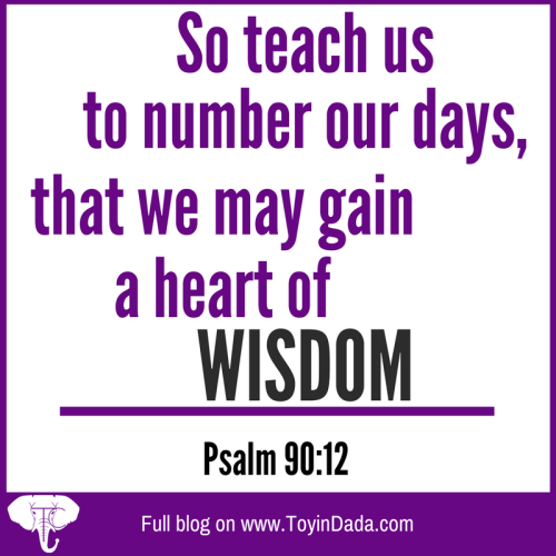 psalm 90:12 teach us to number our days