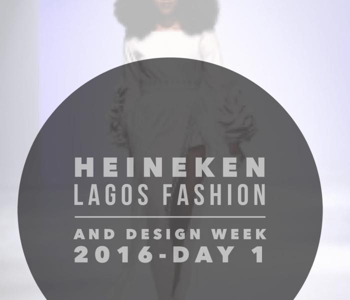 Heineken Lagos Fashion and Design Week 2016-Day 1