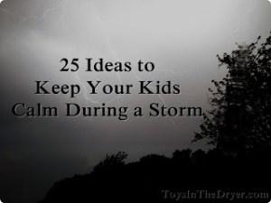 keep kids calm storm