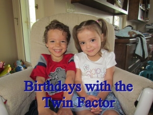 Twin Birthdays