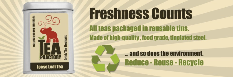 Tea Phactory Tins: Fresh Tea Counts