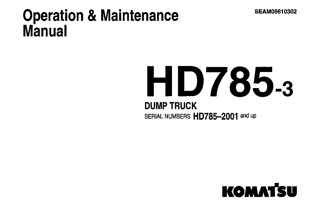Komatsu HD785-3 Operation and Maintenance Manual Komatsu