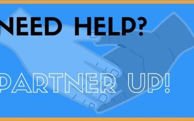 Need Help? Partner Up!