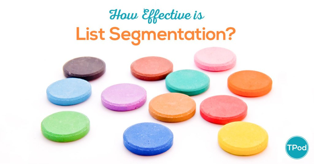 How Effective is List Segmentation