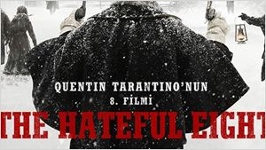 The Hateful Eight'ten Türkçe Afiş!