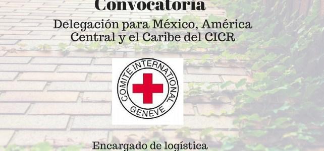 La delegación para México, América Central y el Caribe del CICR lanza convocatoria : Encargado de logística