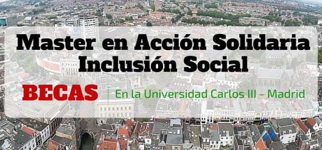 Becas para Maestría en Acción Solidaria/Cooperación Internacional en España: La puerta de entrada al mundo humanitario