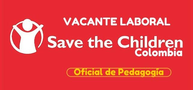 Oportunidad laboral con Save the Children en Colombia