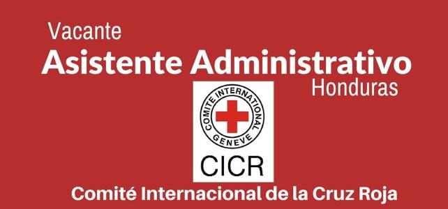 Trabaje con el CICR – Vacante Asistente Administrativo para Honduras