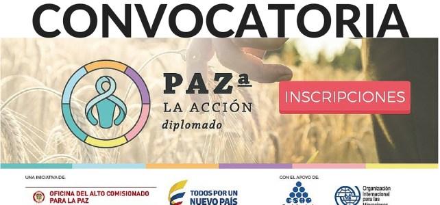 Convocatoria para Diplomado Paz a la Acción