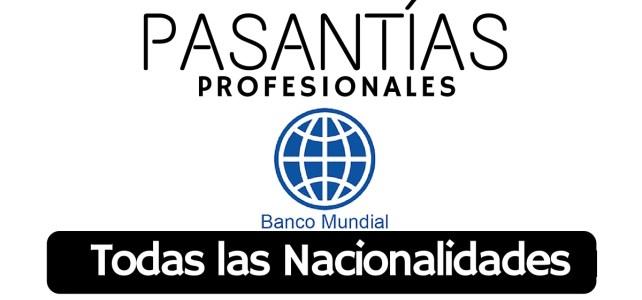 Pasantías profesionales con el Banco Mundial