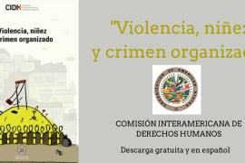 Violencia niñez y crimen organizado
