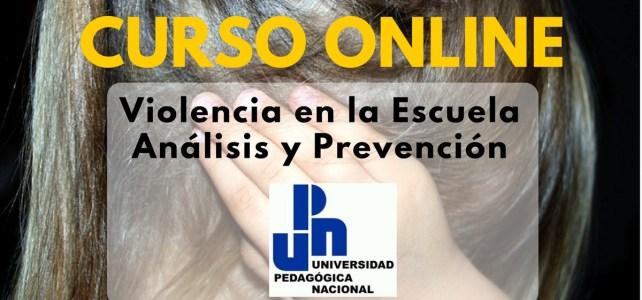 """Curso online, gratuito y certificado sobre """"Violencia en la Escuela"""""""