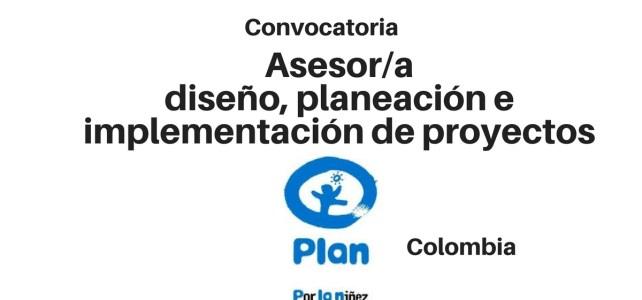 PLAN abre vacante Asesor/a diseño, planeación e implementación de proyectos