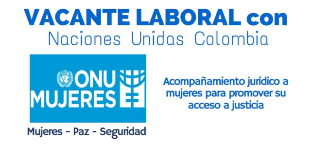 ONU Mujeres abre convocatoria laboral en Colombia para abogados(as)