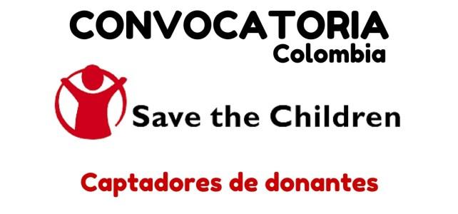 Save the Children abre convocatoria laboral en Colombia