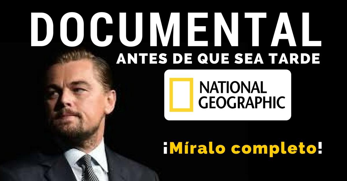 """Documental completo """"Antes de que sea tarde"""" - Before the"""