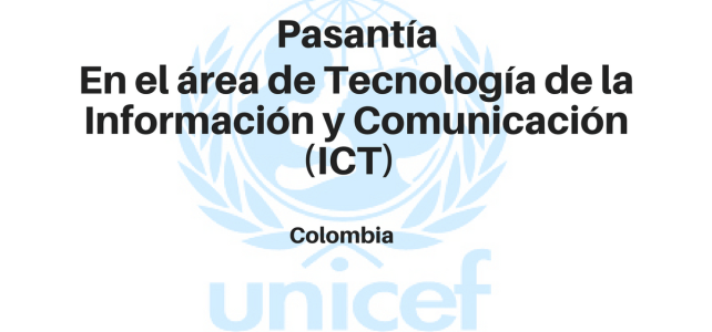 Pasante para dar apoyo en el área de Tecnología de la Información y Comunicación (ICT) UNICEF