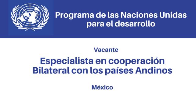 Especialista en Cooperación Bilateral con los países Andinos con PNUD