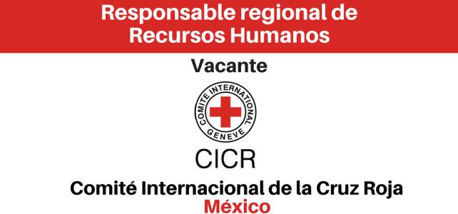 Convocatoria – Responsable regional de recursos humanos CICR