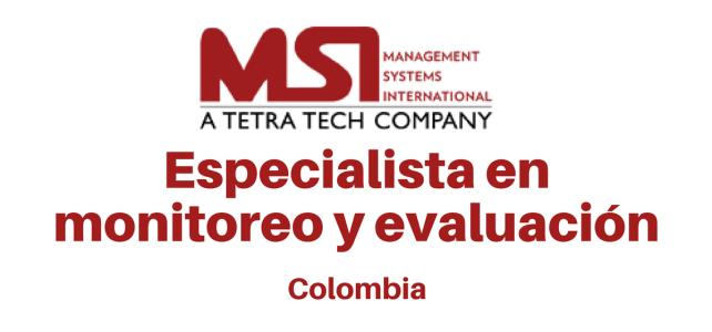 Vacante: Especialista en Monitoreo y Evaluación con (MSI)