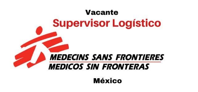 Vacante Supervisor Logístico MSF