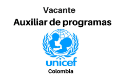 Vacante Auxiliar de programas UNICEF