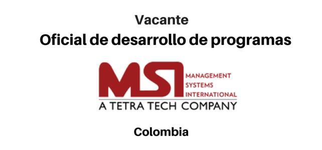 Vacante Oficial de desarrollo de programas con MSI