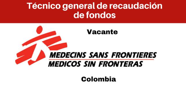 Vacante Técnico general de recaudación de fondos con MSF