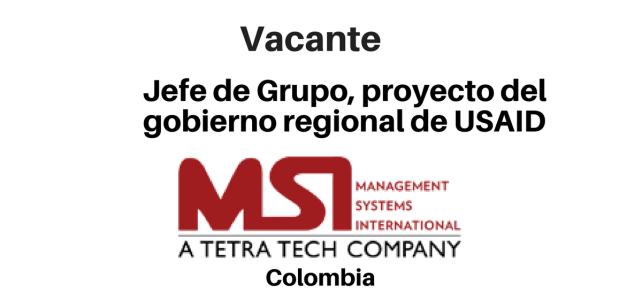Vacante Jefe de Grupo, proyecto de USAID y MSI