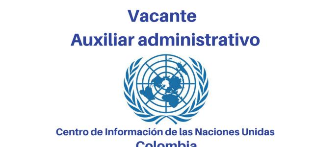 Vacante auxiliar administrativo CINU Naciones Unidas