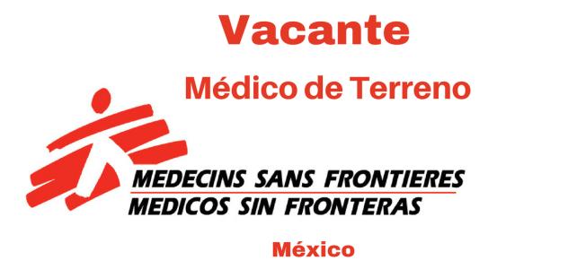 Vacante Médico de terreno MSF