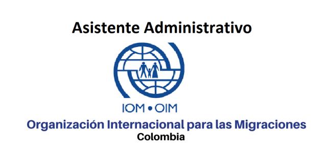 Vacante asistente administrativo OIM
