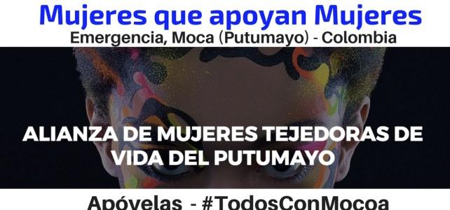 Cómo apoyar a las organizaciones de Mujeres en Mocoa (Putumayo): Alianza  tejedoras de vida