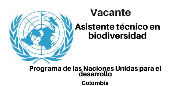 Vacante Asistente técnico en biodiversidad PNUD