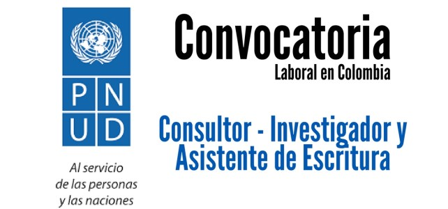 PNUD abre convocatoria laboral en Colombia