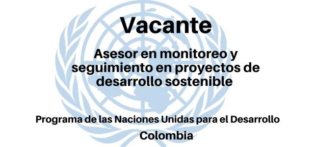 Vacante Asesor en monitoreo y seguimiento en proyectos de Desarrollo Sostenible