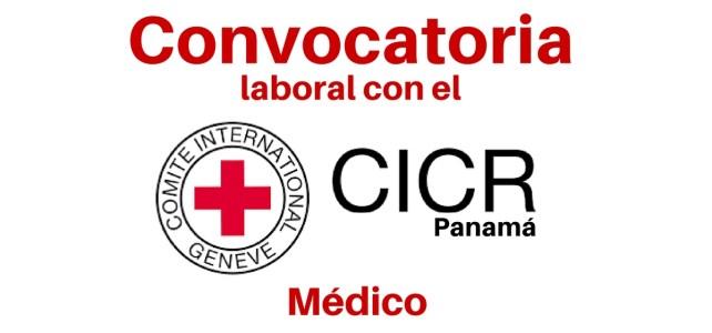 CICR en Panamá busca Médico