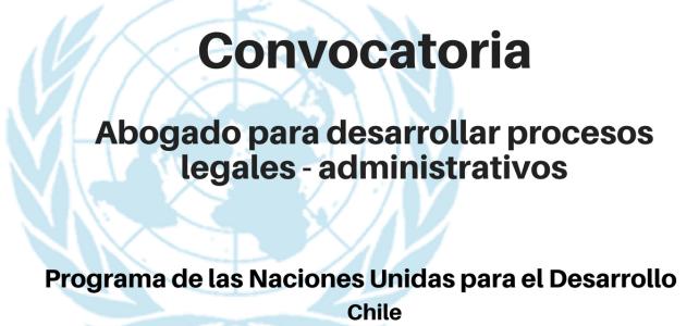 Convocatoria Abogado para desarrollar procesos legales – administrativos PNUD