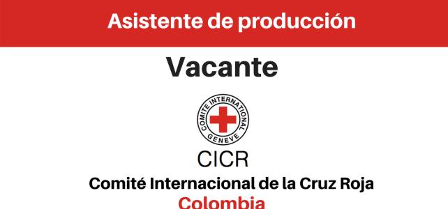 Vacante para asistente de producción CICR
