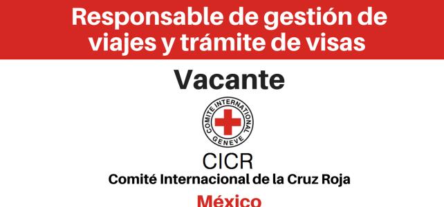 Vacante Responsable de gestión de viajes y trámite de visas CICR