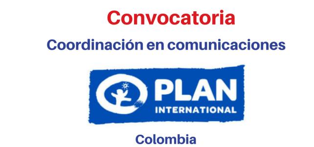 Convocatoria Coordinación en Comunicaciones Fundación Plan