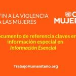 ONU MUJERES DOCUMENTOS VIOLENCIA CONTRA LAS MUJERES INFORMACIÓN ESENCIAL