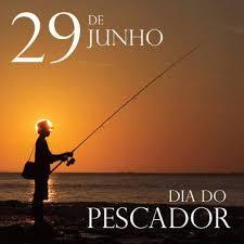 Resultado de imagem para 29 de junho dia do pescador