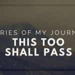 Travel story This too shall pass