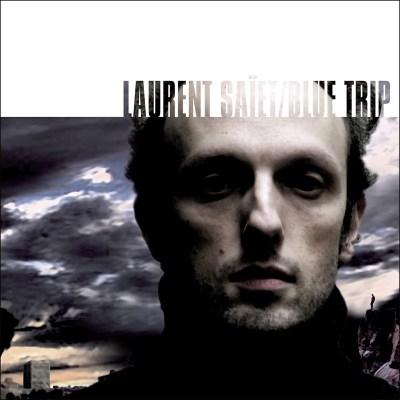 trAce 020 - Laurent Saïet - Blue Trip