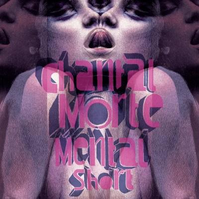 trAce 037 - Chantal Morte - Mental Short